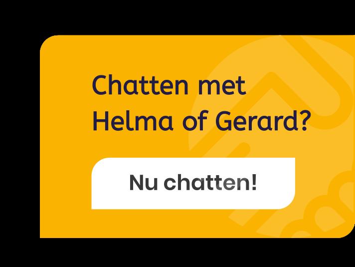Chatten met Helma of Gerard? Nu Chatten!